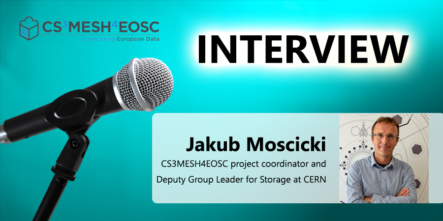 CS3MESH4EOSC – Making data sharing in Europe child's play: an interview with the coordinator Jakub Moscicki