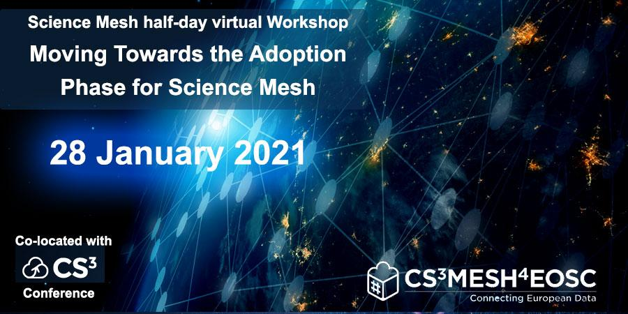 Science Mesh Workshop - Moving Towards the Adoption Phase for Science Mesh